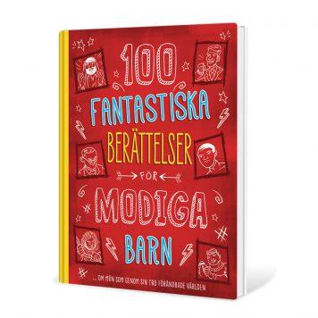100 fantastiska berättelser för modiga barn ... om män
